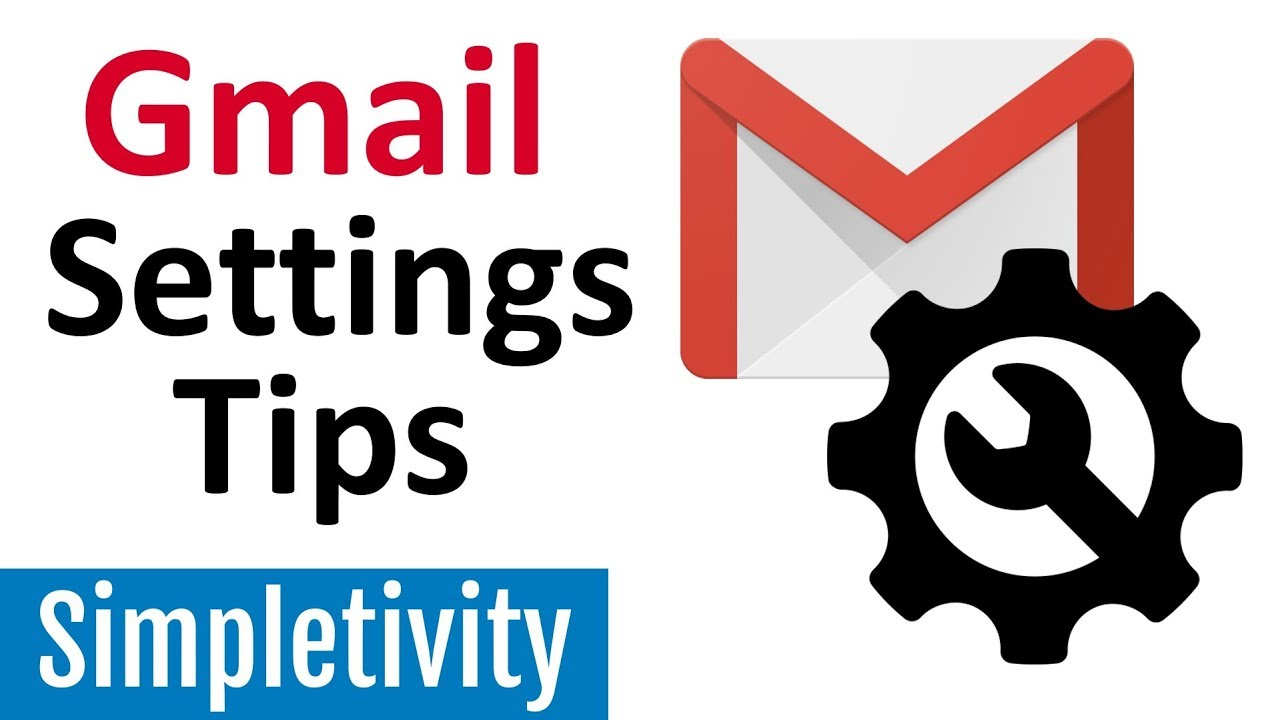 Gmail Settings Tips